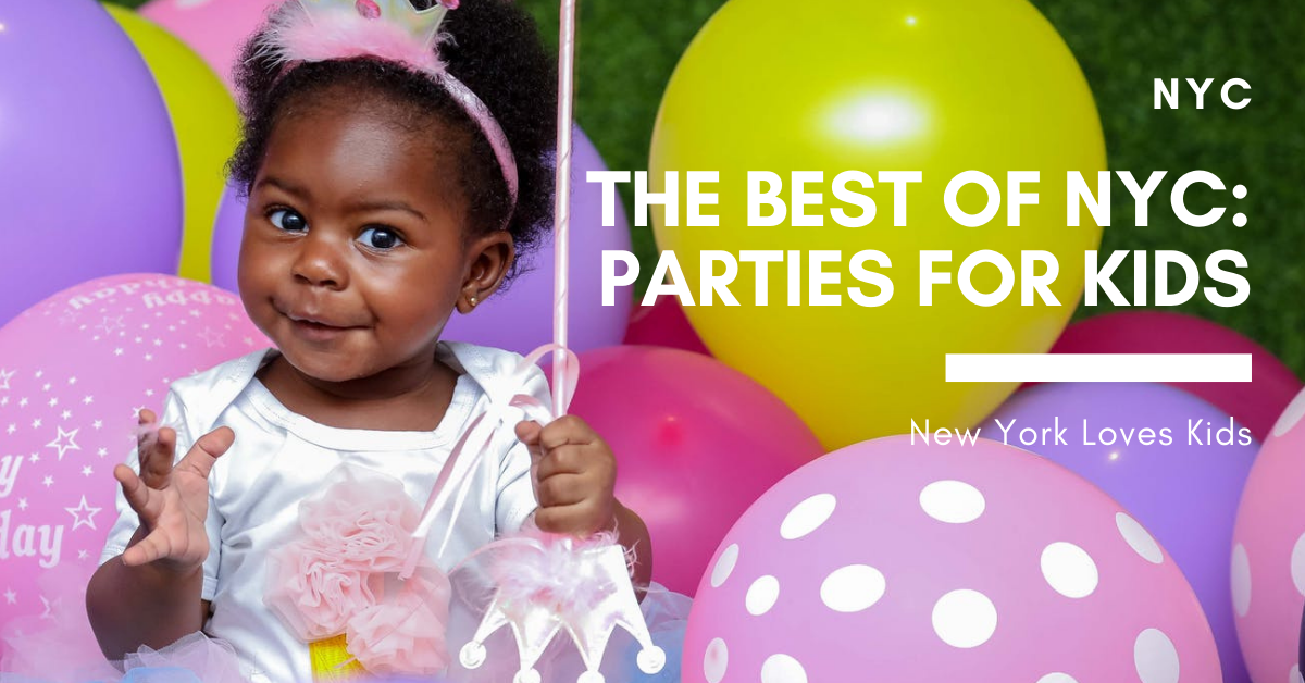 The Best of NYC: Parties for Kids