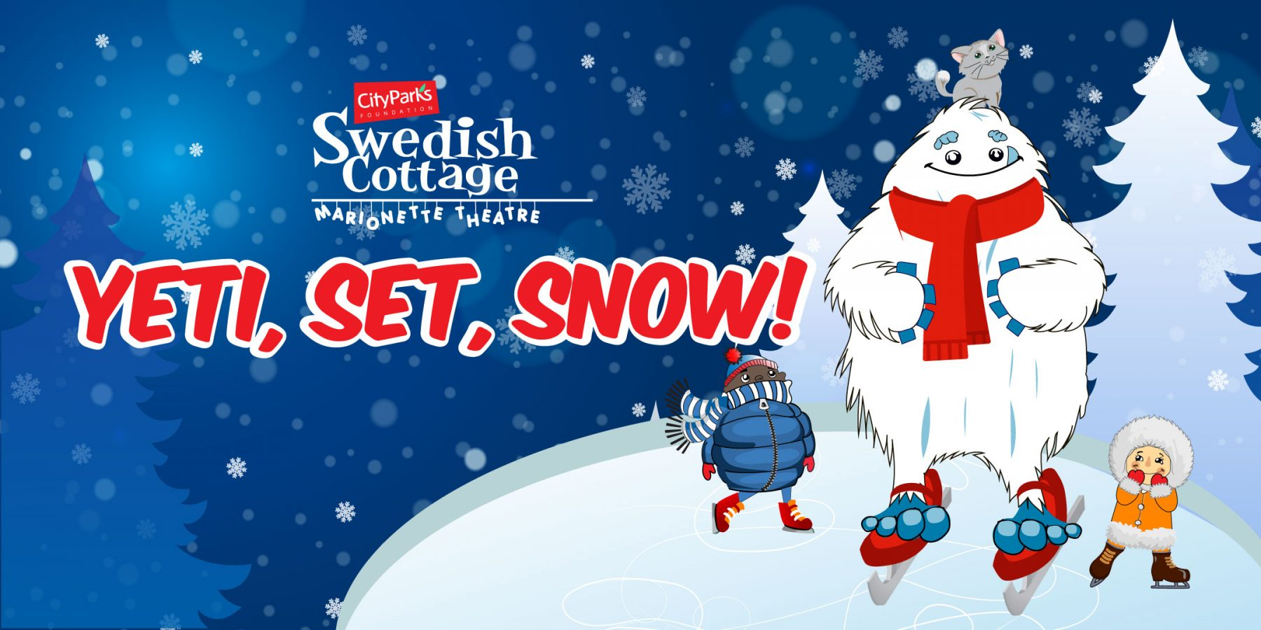 Yeti, Set, Snow at Swedish Cottage Marionette Theatre