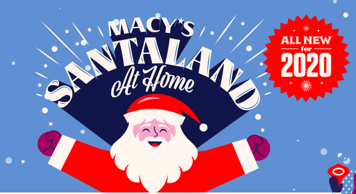 Macy's Santaland Comes Home for the Holidays