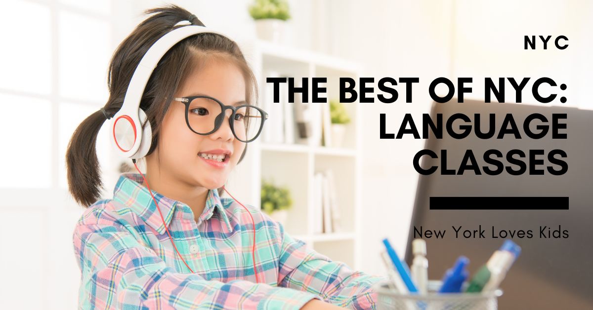 The Best of NYC: Language Classes for Kids