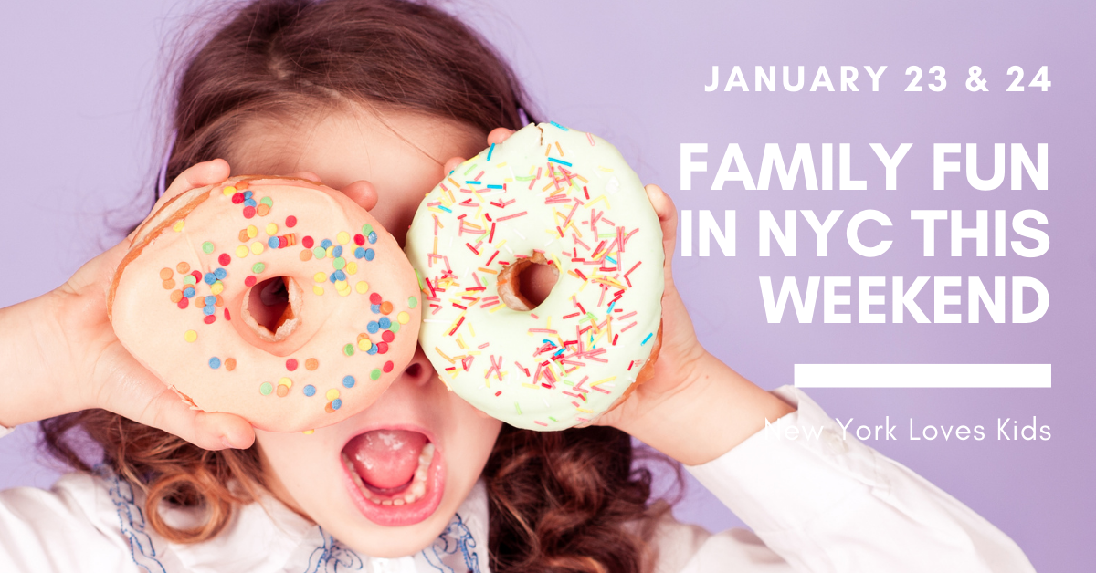 What's on for Kids in NYC this Weekend: January 23 & 24