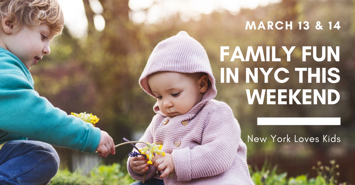 What's on for Kids in NYC this Weekend: March 13 & 14