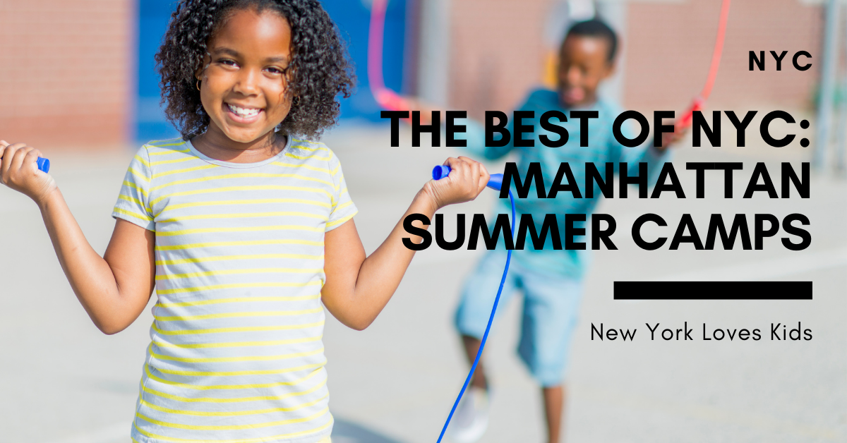 The Best of NYC: Manhattan Summer Camps