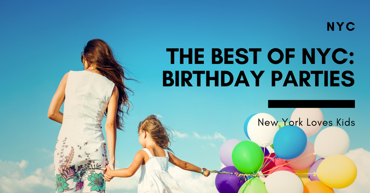 The Best of NYC: Birthday Parties