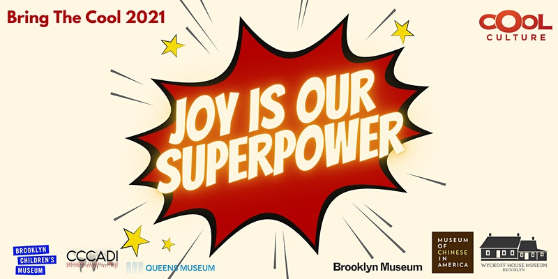 Bring the Cool 2021: Joy Is Our Superpower!