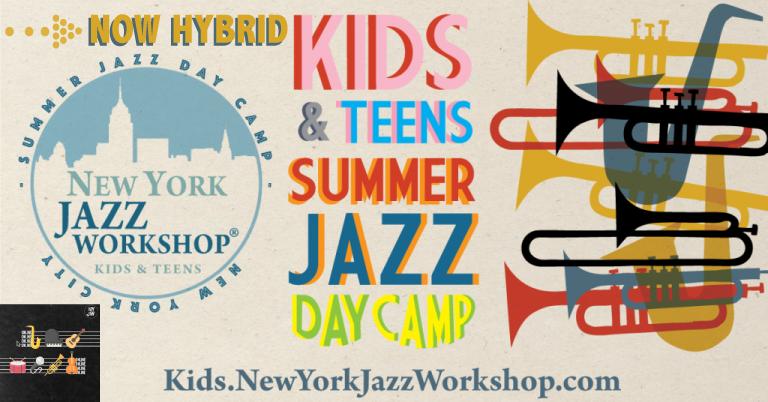New York Jazz Workshop Teens Summer Camp