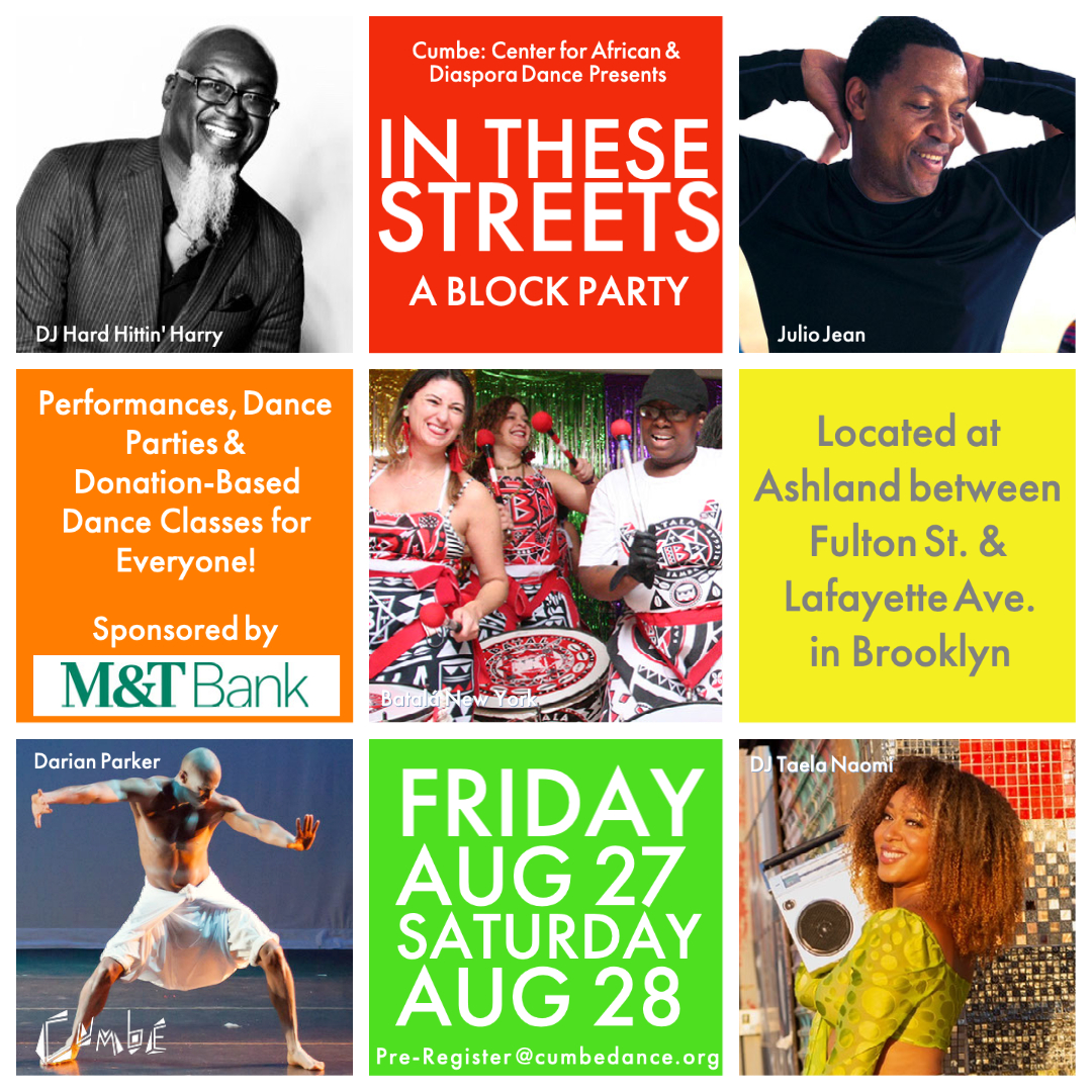 """Dancing """"In These Streets"""" A Block Party With Free All Day Dance Classes & Performances"""