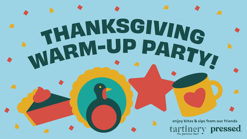 Thanksgiving Warm-Up Party
